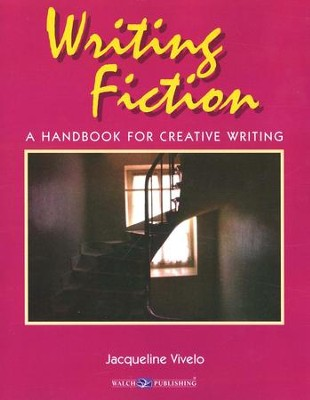 Writing Fiction: A Handbook for Creative Writing   -     By: Jacqueline Vivelo