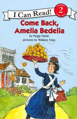 Come Back, Amelia Bedelia   -     By: Peggy Parish