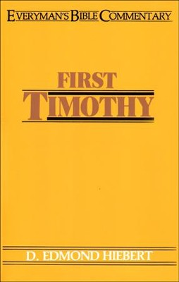 1 Timothy: Everyman's Bible Commentary  -     By: D. Edmond Hiebert