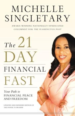 The 21-Day Financial Fast: Your Path to Financial Peace and Freedom - eBook  -