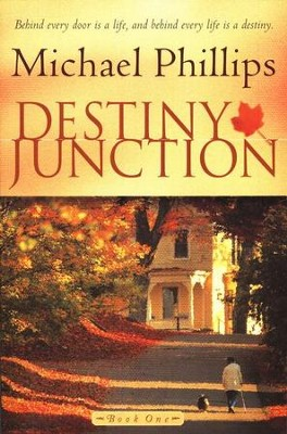 Destiny Junction   -     By: Michael Phillips