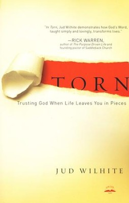 Torn: Trusting God When Life Leaves You in Pieces  -     By: Jud Wilhite