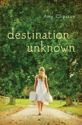 Destination Unknown - eBook  -     By: Amy Clipston