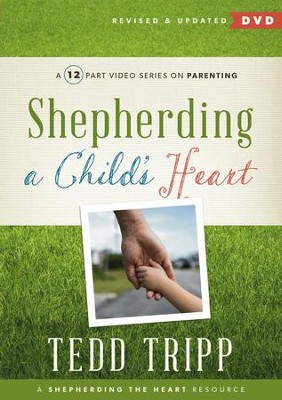 Shepherding a Child's Heart DVD  -     By: Tedd Tripp