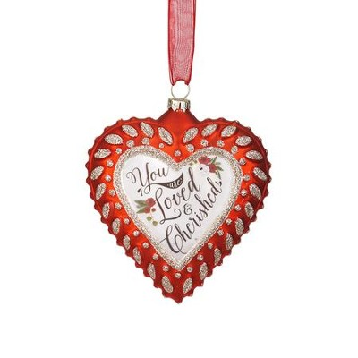 You Are Loved and Cherished Heart Ornament  -
