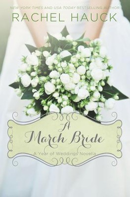 A March Bride - eBook  -     By: Rachel Hauck