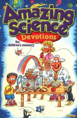 Amazing Science Devotions for Children's Ministry: 96 Pages  -     By: Sheila Halasz, Lori Niles
