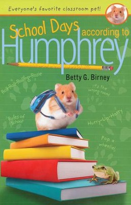 School Days According to Humphrey  -     By: Betty G. Birney
