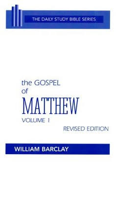 The Gospel of Matthew, Volume 1: The Daily Bible Study Series  [DSB]  -     By: William Barclay