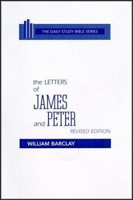 Letters of James and Peter: Daily Study Bible [DSB] (Hardcover)   -     By: William Barclay