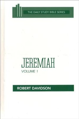 Jeremiah, Volume 1: Daily Study Bible [DSB] (Hardcover)   -     By: Robert Davidson