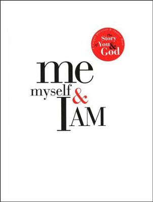 Me, Myself & I Am: A Unique Question and Answer Book--The Story of You & God  -     By: Winston Rice