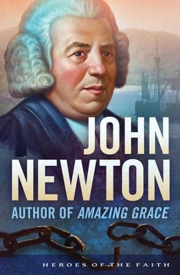 John Newton: Author of Amazing Grace - eBook  -     By: Anne Sandberg