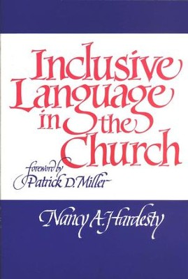 Inclusive Language in the Church  -     By: Nancy Hardesty