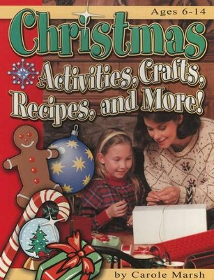 Christmas Activities, Crafts Grades K-8  -     By: Carole Marsh