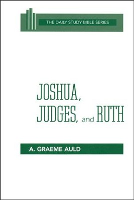 Joshua, Judges, Ruth   -     By: A. Graeme Auld
