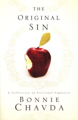 The Original Sin   -     By: Bonnie Chavda
