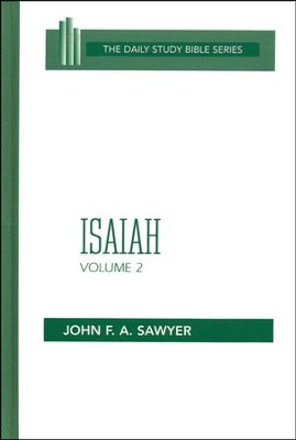Isaiah, Volume 2: Daily Study Bible [DSB] (Hardcover)   -     By: John F.A. Sawyer