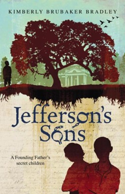 Jefferson's Sons  -     By: Kimberly Bradley