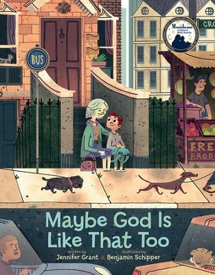 Maybe God Is Like That Too  -     By: Jennifer Grant