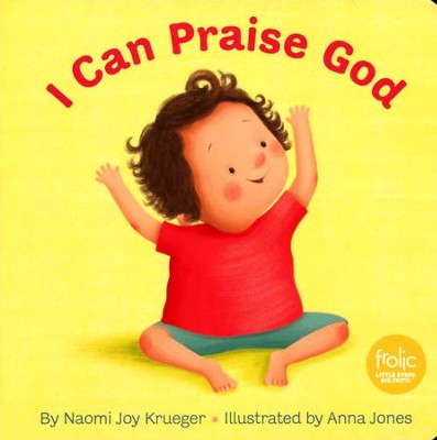 I Can Praise God  -     By: Naomi Joy Krueger