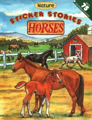 Horses Nature Sticker Stories  -     By: Edward Heins