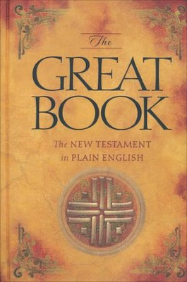 The Great Book: The New Testament in Plain English   -