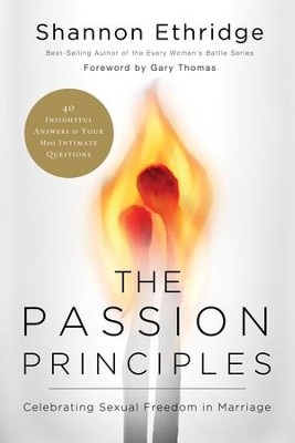 The Passion Principles: Celebrating Sexual Freedom in Marriage - eBook  -     By: Shannon Ethridge