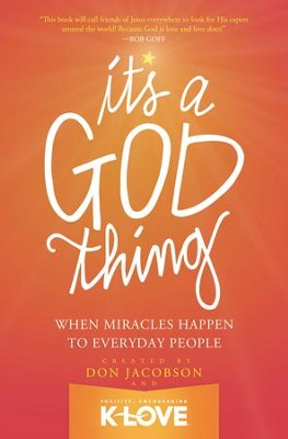 It's A God Thing: When Miracles Happen to Everyday People - eBook  -     By: Don Jacobson