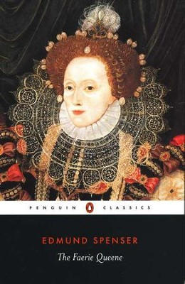 The Faerie Queene   -     By: Edmund Spenser