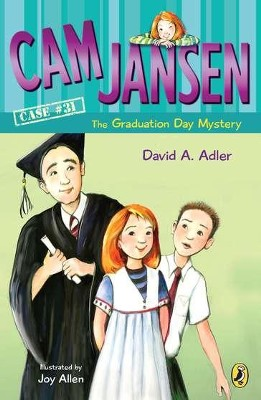 #31: Cam Jansen and The Graduation Day Mystery  -     By: David A. Adler