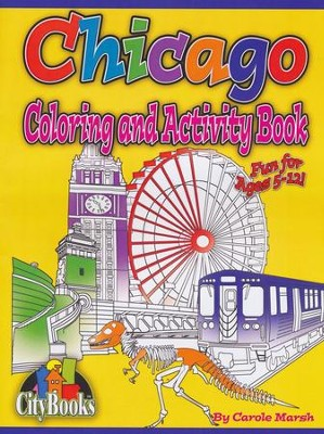 Chicago Coloring & Activity Book  -     By: Carole Marsh