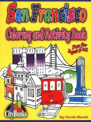 San Francisco Coloring & Activity Book  -     By: Carole Marsh