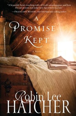 A Promise Kept - eBook  -     By: Robin Lee Hatcher