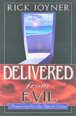 Delivered From Evil  -     By: Rick Joyner