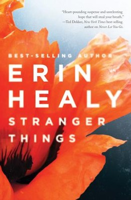Stranger Things - eBook  -     By: Erin Healy
