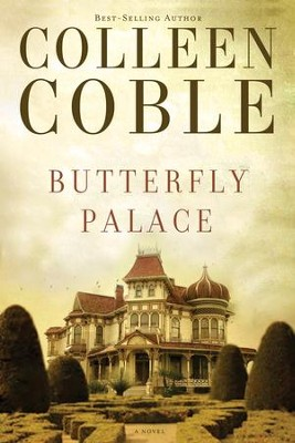 Butterfly Palace - eBook  -     By: Colleen Coble