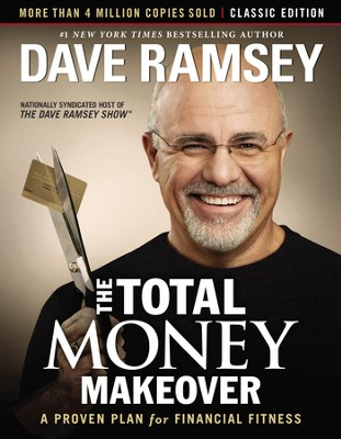 The Total Money Makeover: Classic Edition: A Proven Plan for Financial Fitness - eBook  -     By: Dave Ramsey