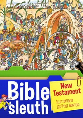 Bible Sleuth: New Testament  -     Illustrated By: Jose Perez Montero