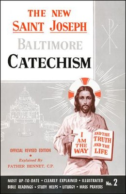 The New Saint Joseph Baltimore Catechism, No.2   -     By: Father Bennet Kelly C.P.