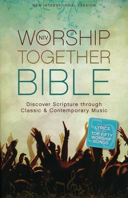 NIV Worship Together Bible: Discover Scripture through Classic and Contemporary Music, Hardcover, Jacketed Printed  -