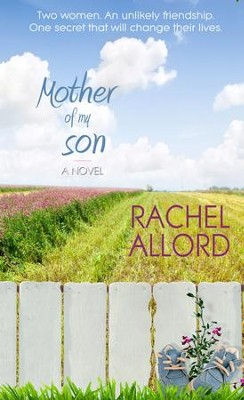 Mother of My Son - eBook  -     By: Rachel Allord