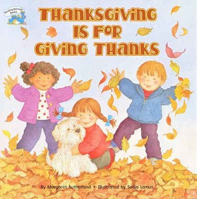 Thanksgiving Is for Giving Thanks, A Reading Railroad Book   -     By: Margaret Wummer, Amy Sutherland
