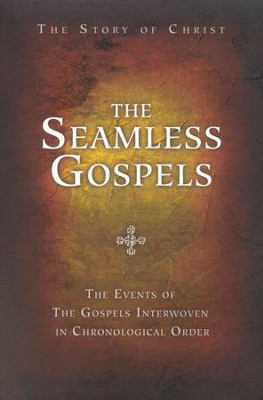 The Seamless Gospels  -     By: Charles Roller