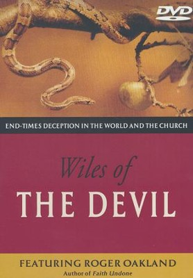 Wiles of the Devil, DVD   -     By: Roger Oakland