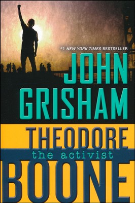 Theodore Boone: The Activist  -     By: John Grisham