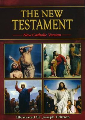 The New Testament, New Catholic Version, Illustrated St. Joseph Edition                          -