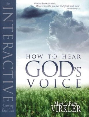 How to Hear God's Voice  -     By: Mark Virkler, Patti Virkler