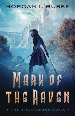 Mark of the Raven #1  -     By: Morgan L. Busse
