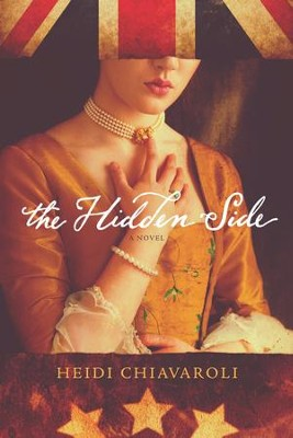 The Hidden Side  -     By: Heidi Chiavaroli